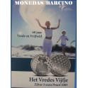 2005 - HOLANDA - 5 EUROS  - HET VREDES