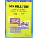LIBRO -CATALOGO LOS BILLETES MUNICIPALES ESPAÑOLES