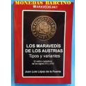 LIBRO CATALOGO - LOS MARAVEDIS DE LOS AUSTRIAS