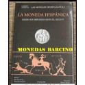 LIBRO - CATALOGO - LA MONEDA HISPÁNICA - MADRID