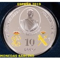 2019  - ESPAÑA - 10  EUROS  - GUARDIA CIVIL - PLATA