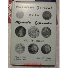 1972 - MONEDA ESPAÑOLA - FELIPE V- ISABEL II - CATALOGO-LIBRO