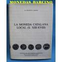 CATALOGO LIBRO LA MONEDA CATALANA - ESTUDIS CATALANS